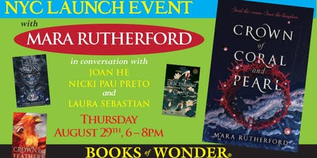 NYC Launch Event for CROWN OF CORAL AND PEARL by Mara Rutherford! tickets