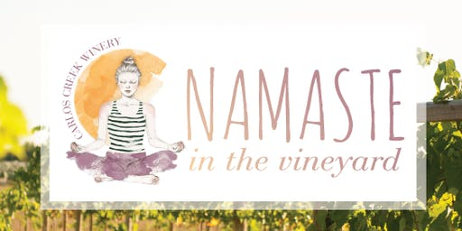 Namaste in the Vineyard