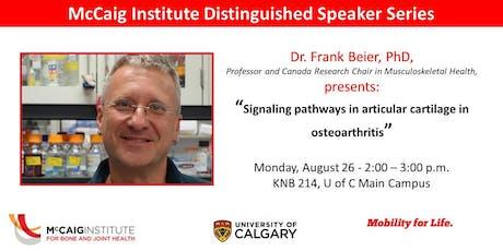 McCaig Institute Distinguished Speaker Series: Dr. Frank Beier tickets