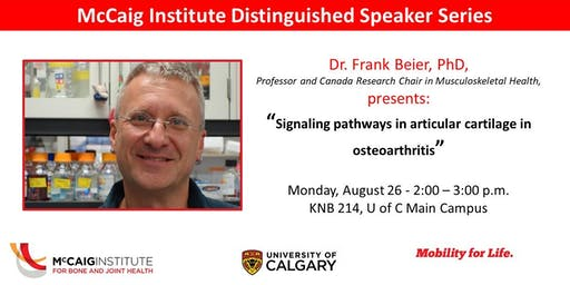 McCaig Institute Distinguished Speaker Series: Dr. Frank Beier