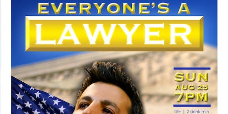 Everyone's a Lawyer (Comedy Game Show) Sunday Aug 25th tickets