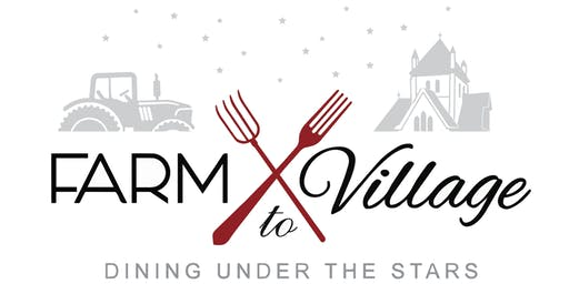 Farm to Village - Dining Under The Stars, 2019