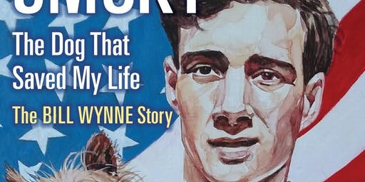 Smoky, the Dog That Saved My Life: A WWII Story