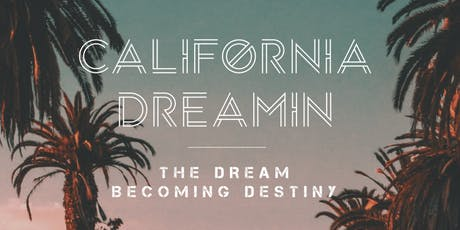 California Dreamin Church Planting Course with Dr. Ché Ahn  tickets