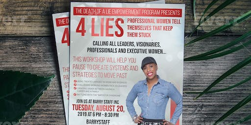 4 Lies Professional Women Tell Themselves That Keep Them Stuck w/Phillitia