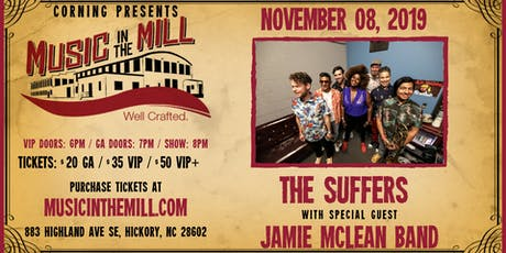 The Suffers + Jamie McLean Band at Music in the Mill tickets