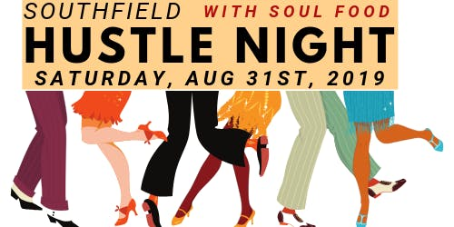Southfield Hustle and Soul Food Night