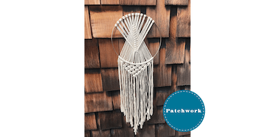 Patchwork Presents Macrame Dream Catcher Craft Workshop
