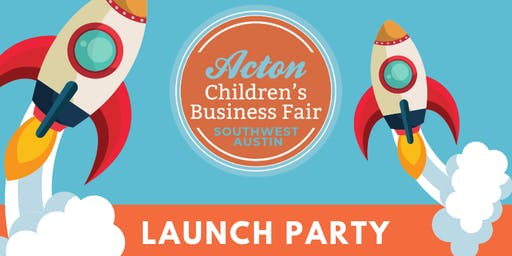 Children's Business Fair Southwest Austin Launch Party