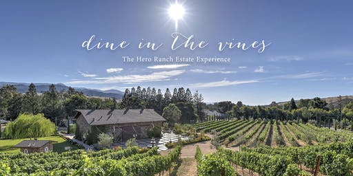 Dine in The Vines at Hero Ranch Estate