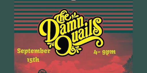 The Damn Quails Sept 15th 2019