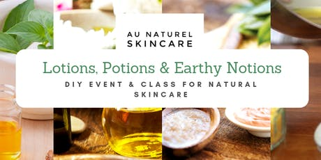 Lotions, Potions & Earthy Notions tickets