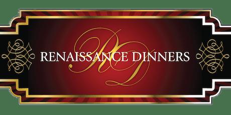 The Renaissance Dinner tickets