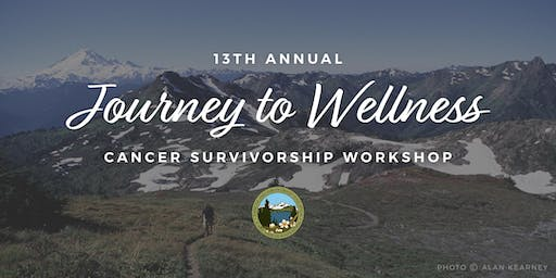 Journey to Wellness Cancer Survivorship Workshop