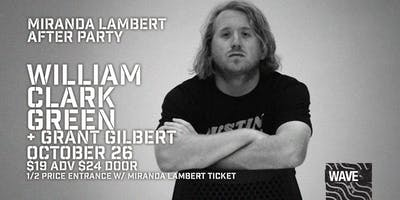 William Clark Green w/ Grant Gilbert