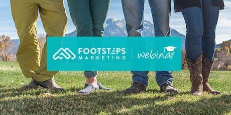 FootSteps Marketing Webinar 208 tickets