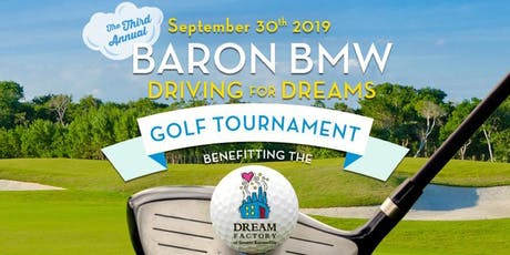 The Third Annual Baron BMW Driving for Dreams Golf Tournament tickets