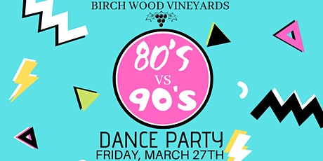 80's vs 90's Dance Party  tickets