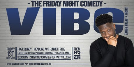 "The Friday Night ""Comedy Vibe"" tickets"