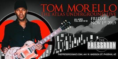 TOM MORELLO - THE ATLAS UNDERGROUND LIVE @ The Pressroom