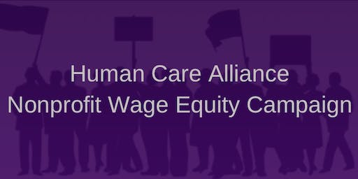 HCA Nonprofit Wage Equity Campaign:  2019 Survey Data Review, Dialogue, and Action Planning