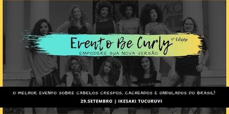 Be Curly 4ª Edição ingressos