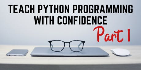 Teach Python Programming with Confidence Part 1 tickets