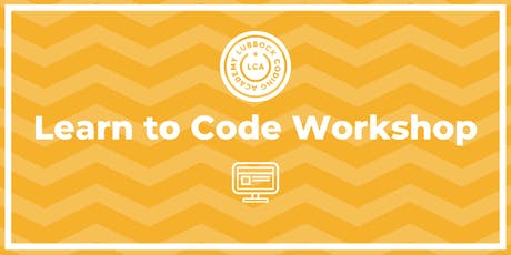 Lubbock Coding Academy | Learn to Code Workshop | @ Smooth Fusion | 9.5.19 tickets