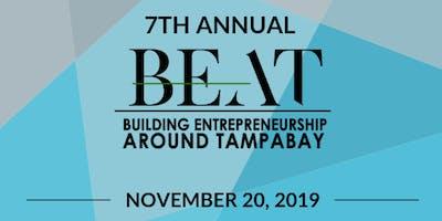 7th Annual Building Entrepreneurship Around TampaBay (BEAT)
