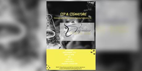 Sip & Signature tickets