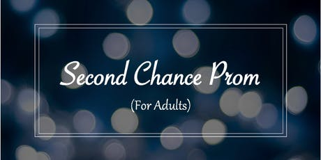 """The Community Counselling Centre's """"Second Chance Prom (for adults!)"""" tickets"""