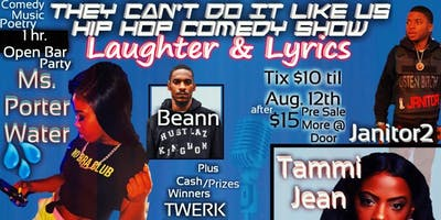 They Can't Do It Like Us Hip Hop Comedy Show  V Laughter & Lyrics