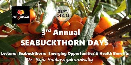 Seabuckthorn:  Emerging Opportunities & Health Benefits tickets
