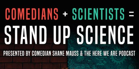 Shane Mauss presents Stand Up Science tickets