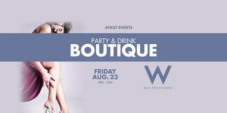 BOUTIQUE // W HOTEL tickets