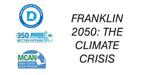 Franklin 2050: The  Climate Crisis