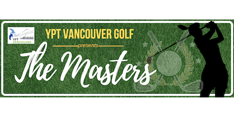 YPT Vancouver Golf Presents: The Masters tickets
