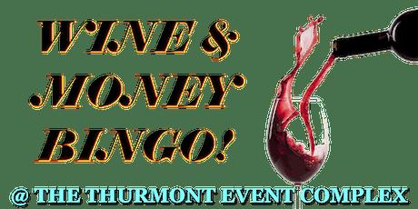 Wine & Money Bingo tickets