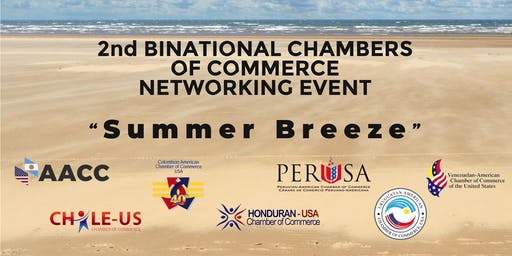 "2nd BINATIONAL CHAMBERS OF COMMERCE NETWORKING EVENT  ""Summer Breeze"""