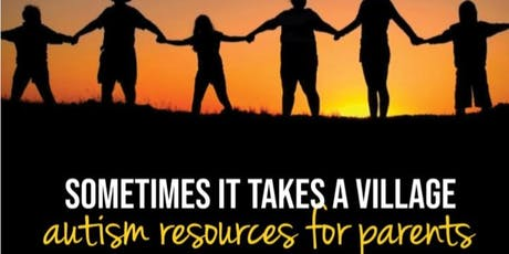 It Takes A Village: Guiding You Through the Autism Journey tickets
