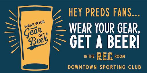 Wear Your Gear, Get a Beer: Nashville Predators!