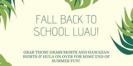 Fall Back to School Luau!