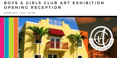 Boys and Girls Club Art Exhibition Opening Reception tickets