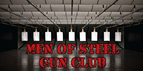 Men of Steel  Gun Club tickets