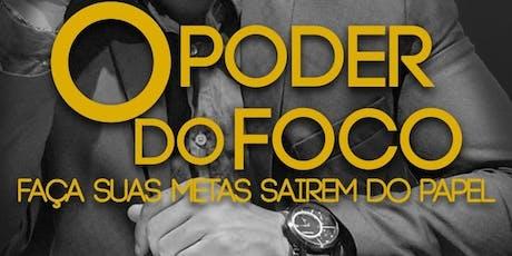 O PODER DO FOCO tickets