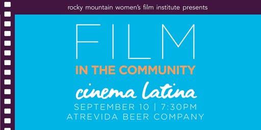 Film in the Community: Cinema Latina