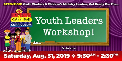 Dex Davis: Child of God Leaders Workshop