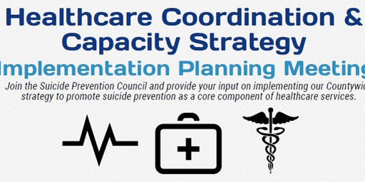 SPAP Healthcare Coordination & Capacity Strategy Implementation Meeting