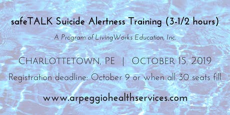 safeTALK Suicide Alertness Training - Charlottetown, PE - Oct. 15, 2019 tickets
