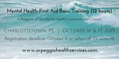 Mental Health First Aid Basic Training - Charlottetown, PE - Oct. 16 & 17, 2019 tickets
